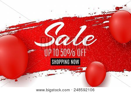 Web Banner For Sale. Red Grunge Line With Glitters. Red Balloons. White Background. Big Discounts. S