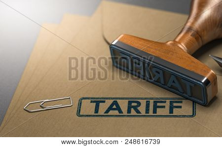 3d Illustration Of A Rubber Stamp With The Word Tariff Stamped On Paper Background. Concept Of Taxes