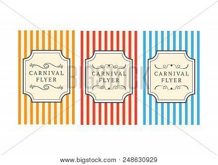 Carnival Flyer Template. Carnival vintage sign. Carnival vector bulletin poster