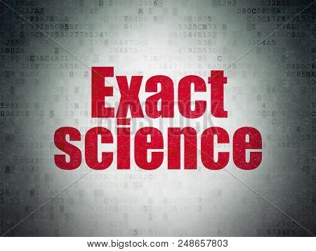 Science Concept: Painted Red Word Exact Science On Digital Data Paper Background