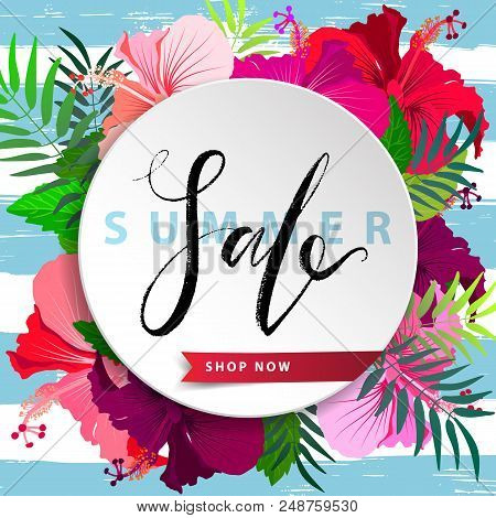 Sale Summer Poster With Hibiscus Flowers And Palm Leaves On Stripy Background. Advertisement Tropica