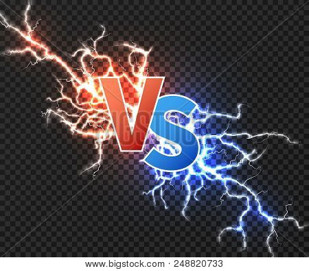 Versus Concept With Collision Of Two Electric Discharge. Vs Vector Background With Power Explosion O