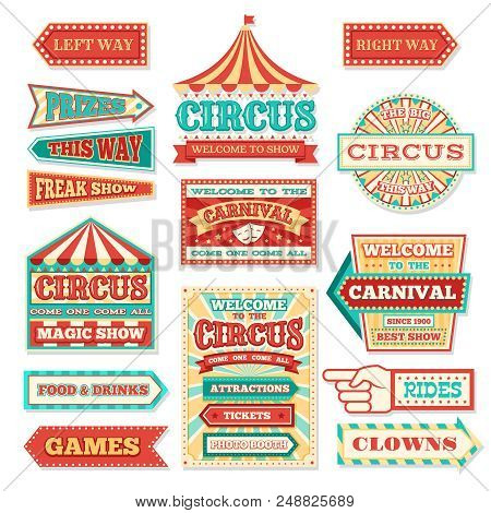 Old Carnival Circus Banners And Carnival Labels Vector Set. Circus Festival, Arrow Banner To Enterta