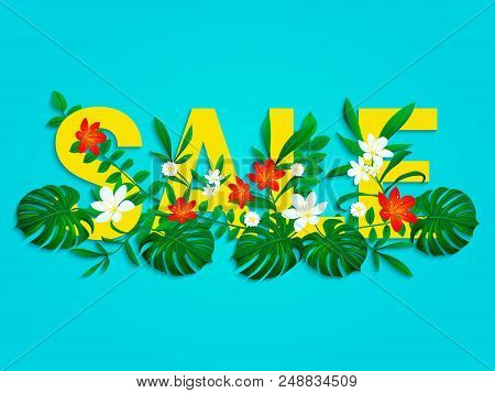 Summer Sale Poster With Beautiful, Bright Tropical Leaves, Flowers. End Of A Season Discount Vector