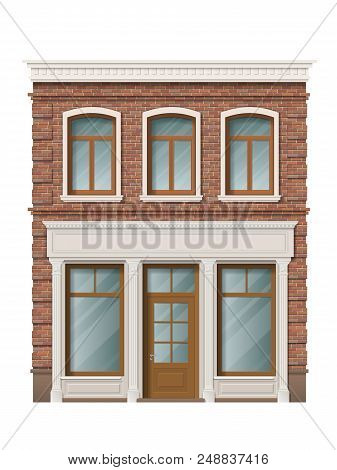Old Brick Building Facade With Windows And Shop On Ground Floor. Traditional Classic Architecture Of