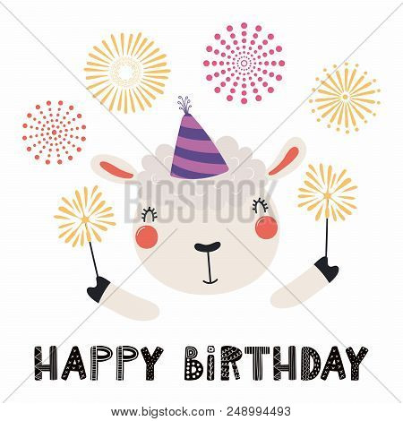 Hand Drawn Birthday Card With Cute Funny Sheep In A Party Hat, Sparklers, Fireworks, Quote Happy Bir