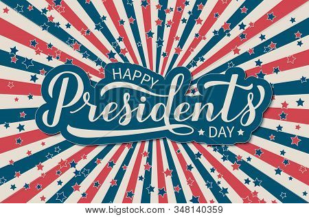 Happy President S Day Calligraphy Lettering On American Retro Patriotic Background. Easy To Edit Vec