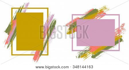 Cool Frames With Paint Brush Strokes Vector Collection. Box Borders With Painted Brushstrokes Backgr