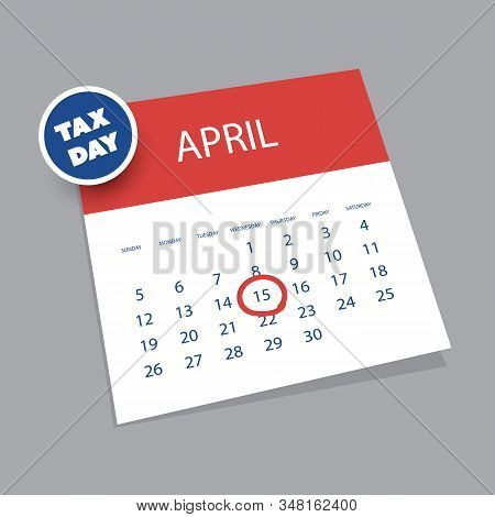 Colorful Tax Day Reminder Concept - 3d Calendar Design Template - Usa Tax Deadline, Due Date For Fed