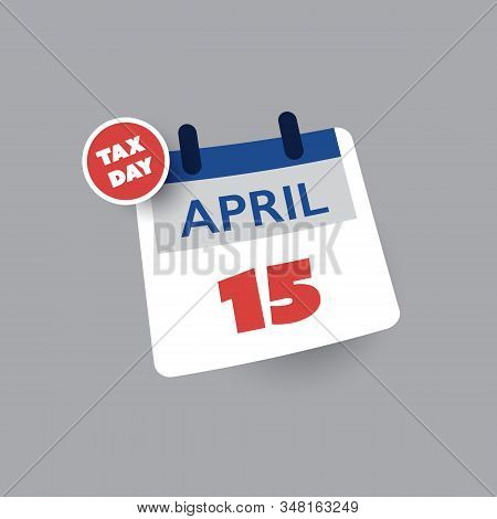 Tax Day Reminder Concept - Calendar Design Template - Usa Tax Deadline, Due Date For Irs Federal Inc