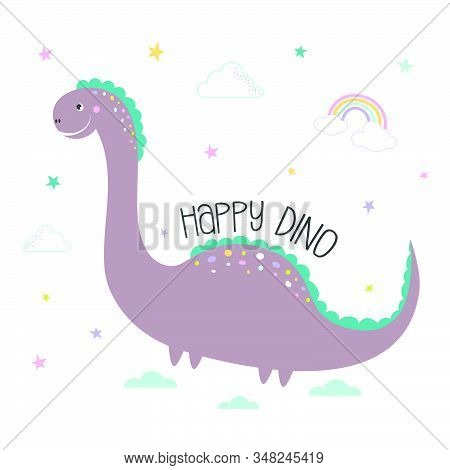 Card Of Cute Dinosaur With Lettering Happy Dino, Stars, Clouds And Rainbow On White Background, Cool
