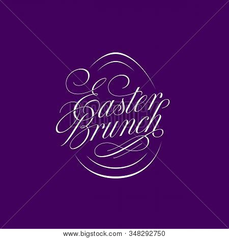 Calligraphic Flourish Lettering Easter Brunch For Greeting Card, Invitation, Poster, Banner Template