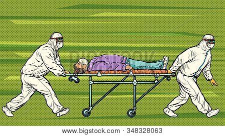Doctors Take Away A Sick Patient. Novel Wuhan Coronavirus 2019-ncov Epidemic Outbreak. Pop Art Retro