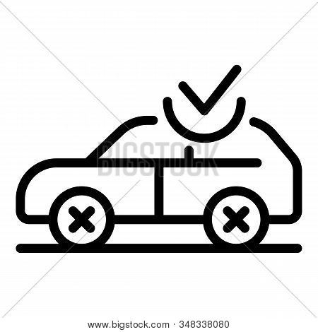 Car And Checkmark Icon. Outline Car And Checkmark Vector Icon For Web Design Isolated On White Backg