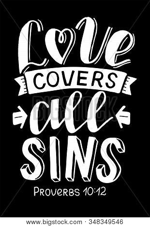 Hand Lettering With Bible Verse Love Covers All Sins.