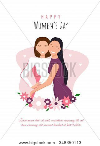 Happy womens day illustration. March 8, International Women's Day. Happy girls hugging. Love between the girls. 8 march, womans day, women's day background, women's day banners, women's day flyer, women's day design. Vector illustration