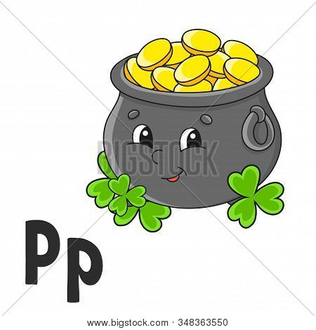 Alphabet Letter P. Pot Of Gold. Abc Flash Cards. Cartoon Cute Character Isolated On White Background
