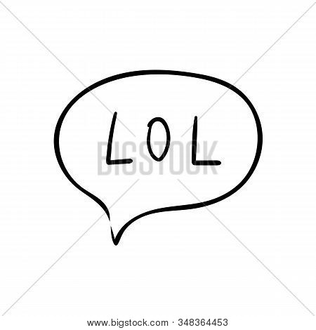 Speech Bubble With Text Lol On White Background. Vector Illustration. Comic Text