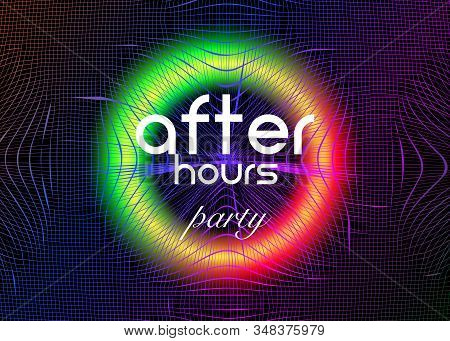 After Hours Party. Disco Party Fluid Music. Psychedelic Grid With Luminescent Neon Round. Bright Abs