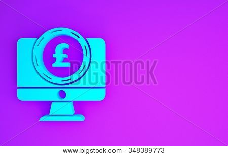 Blue Computer Monitor With Pound Sterling Symbol Icon Isolated On Purple Background. Online Shopping