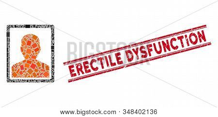 Mosaic Patient Portrait Pictogram And Red Erectile Dysfunction Seal Stamp Between Double Parallel Li