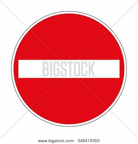 The Prohibition Of Entry. Entry Is Prohibited. Road Sign Of Germany. Europe. Vector Graphics.