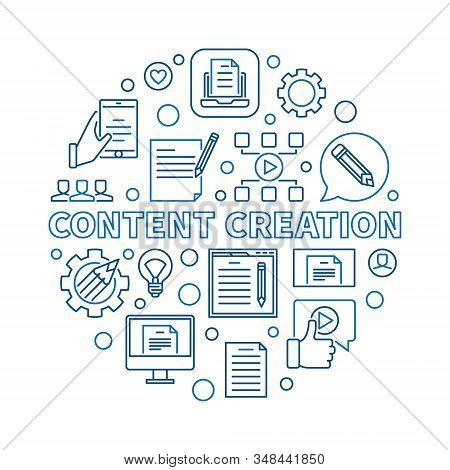 Content Creation Vector Circular Concept Outline Illustration