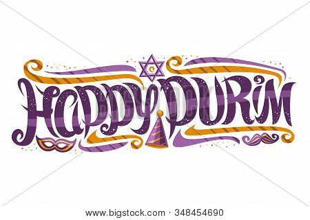 Vector Greeting Card For Purim Carnival, Decorative Invitation With Curly Calligraphic Font, Design