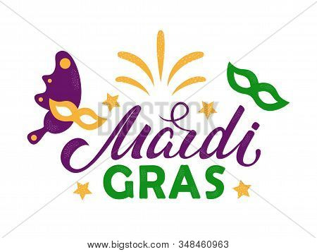 Mardi Gras Purple And Green Text With Masquerade Masks And Fireworks. American New Orleans Fat Tuesd