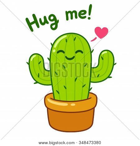 Kawaii Cactus Drawing With Text Hug Me! Funny Valentine Card Vector Illustration, Cute Cartoon Doodl