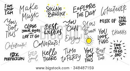 Congratulations Enjoy Sun Explore Whatever Slow Music Hello Quote Lettering Bundle Set. Calligraphy