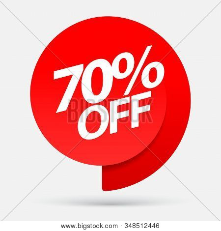 Sale Of Special Offers. Discount With The Price Is 70 . An Ad With A Red Tag For An Advertising Camp