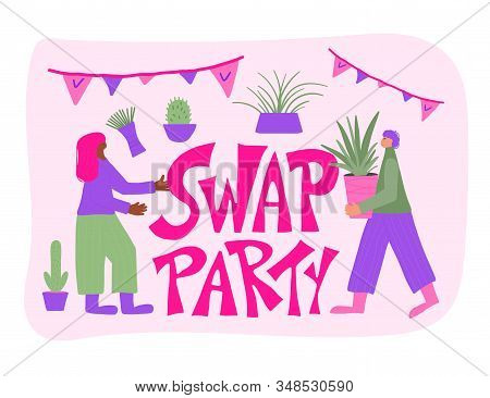Swap Party Emblem. Two People Surrounded By Potted House Plants And Stylized Text. Hand Drawn Housep