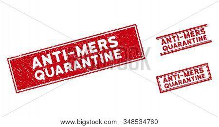 Anti-mers Quarantine Watermarks. Red Vector Rectangular Distress Watermarks With Anti-mers Quarantin