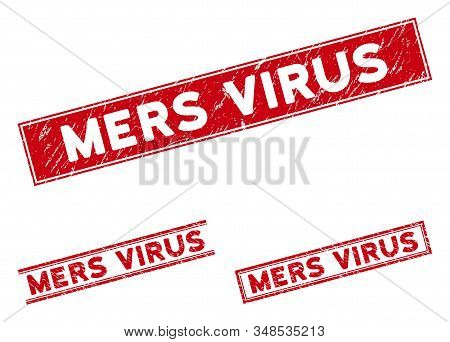 Mers Virus Stamps. Red Vector Rectangle Grunge Stamps With Mers Virus Message. Designed For Rubber I