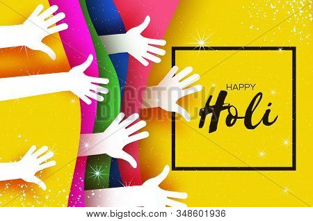 Happy Holi Festival Of Colors. White People Hands. Colorful Paint. Space For Text. Square Frame. Yel