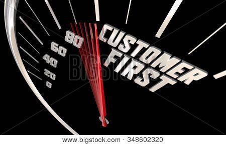 Customer First Company Culture Mindset Promise Pledge Speedometer 3d Illustration