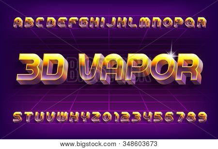 3d Vapor Alphabet Font. Retro Letters And Numbers In 80s Style. Stock Vector Typescript For Your Typ