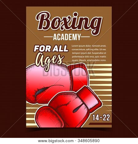 Boxing Academy Creative Advertising Poster Vector. Boxing Protect Sport Wear Box Gloves For Knock Do