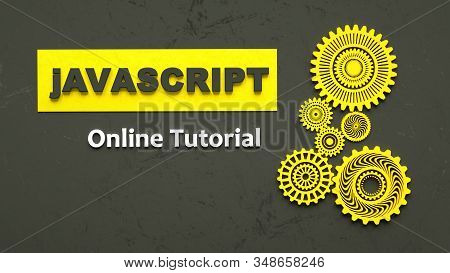3d Illustration Of Advertising Signboard Of Javascript Online Tutorial. Coding. Concept Of Javascrip