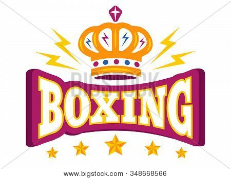 Vector Vintage Poster For Boxing With Crown. Vector Logo With Crown And Stars For Boxing.