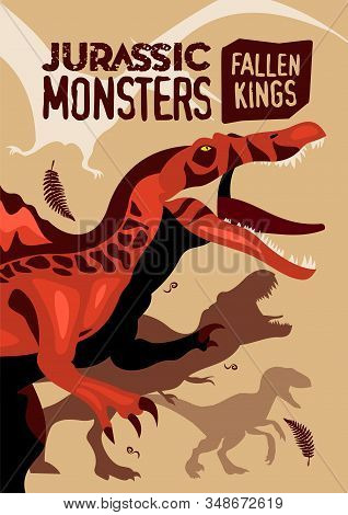 Jurassic Monsters Cartoon Poster With Images Of Prehistoric Giant Extinct Animals Vector Illustratio