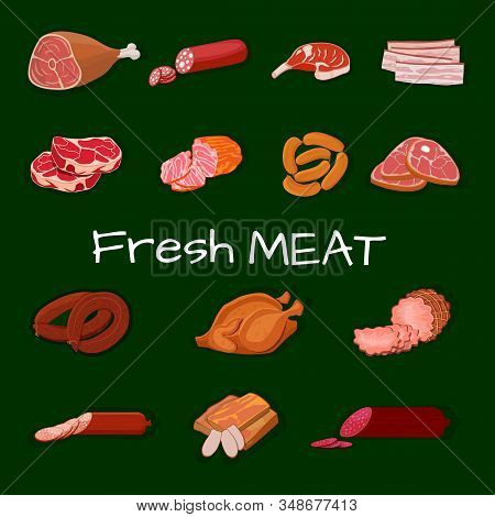Set Of Meat Products. Roast Chicken And Prime Rib, Sausage, Salami And Ham, Sirlon, Bacon, Sucuk And