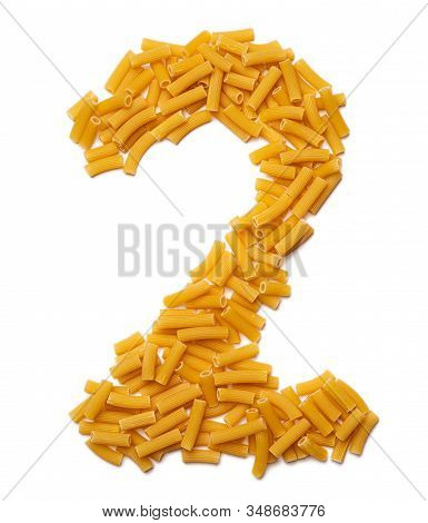 """Arabic Numeral """"2""""  From Dry Pasta On A White Isolated Background. Food Pattern Made From Macaroni T"""