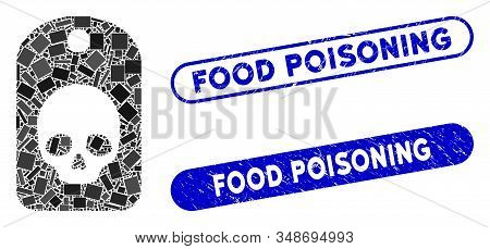 Mosaic Skull Label And Distressed Stamp Seals With Food Poisoning Phrase. Mosaic Vector Skull Label