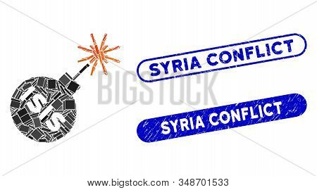 Mosaic Isis Bomb And Rubber Stamp Seals With Syria Conflict Phrase. Mosaic Vector Isis Bomb Is Compo