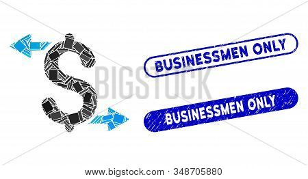 Collage Payouts And Rubber Stamp Seals With Businessmen Only Text. Mosaic Vector Payouts Is Created