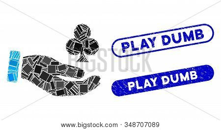Collage Croupier Hand And Rubber Stamp Seals With Play Dumb Text. Mosaic Vector Croupier Hand Is Des