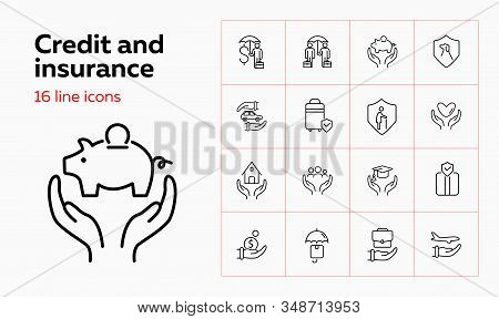 Credit And Insurance Icon Set. Set Of Line Icons On White Background. House, Car. Safety And Insuran