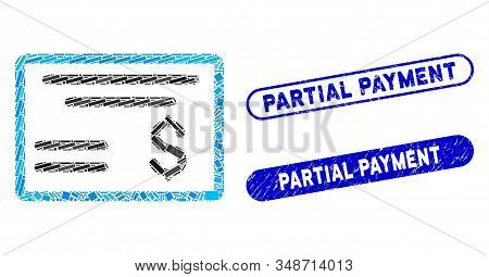 Mosaic Dollar Cheque And Distressed Stamp Seals With Partial Payment Text. Mosaic Vector Dollar Cheq